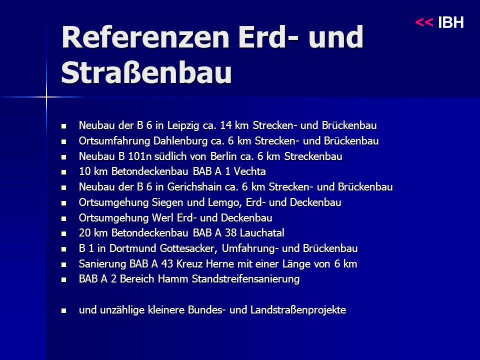 Referenzen Erd- und Straßenbau << IBH Neubau der B 6 in Leipzig ca.