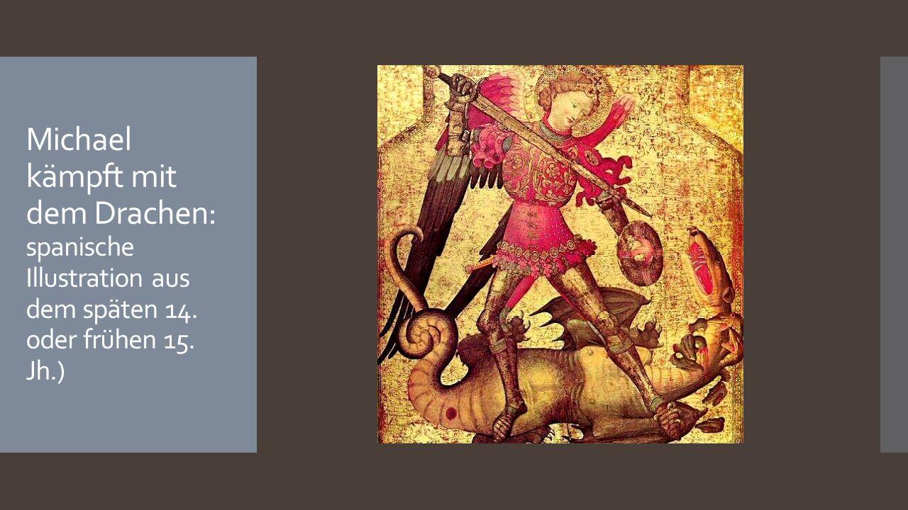 Michael kämpft mit dem Drachen: spanische Illustration aus dem späten 14. oder frühen 15. Jh.)