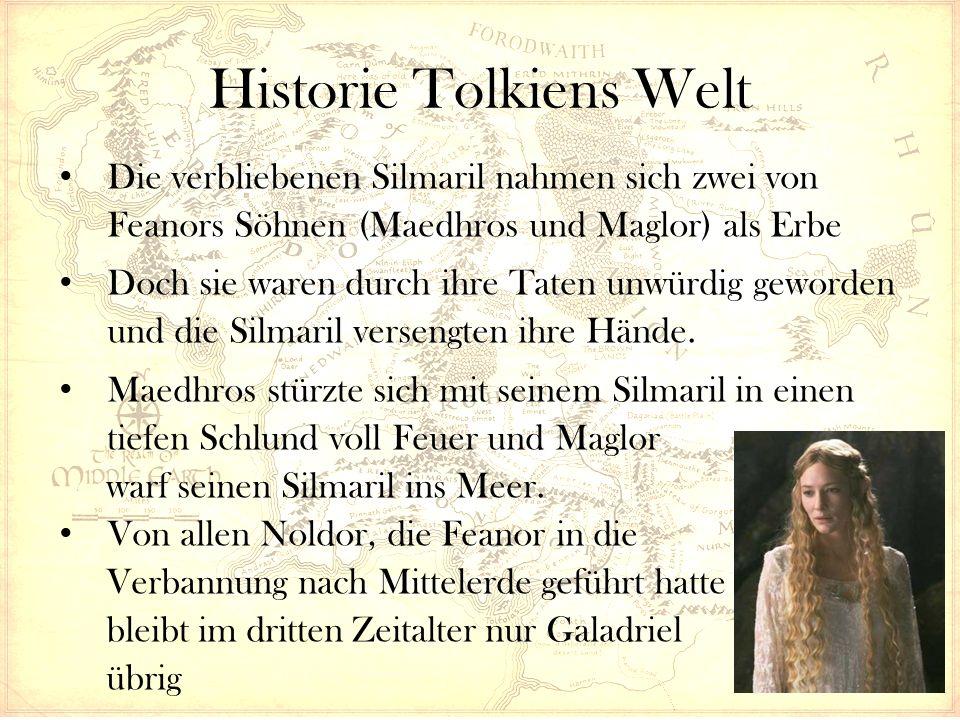 Historie Tolkiens Welt Die verbliebenen Silmaril nahmen sich zwei von Feanors Söhnen (Maedhros und Maglor) als Erbe Doch sie waren durch ihre Taten unwürdig geworden und die Silmaril versengten ihre Hände.