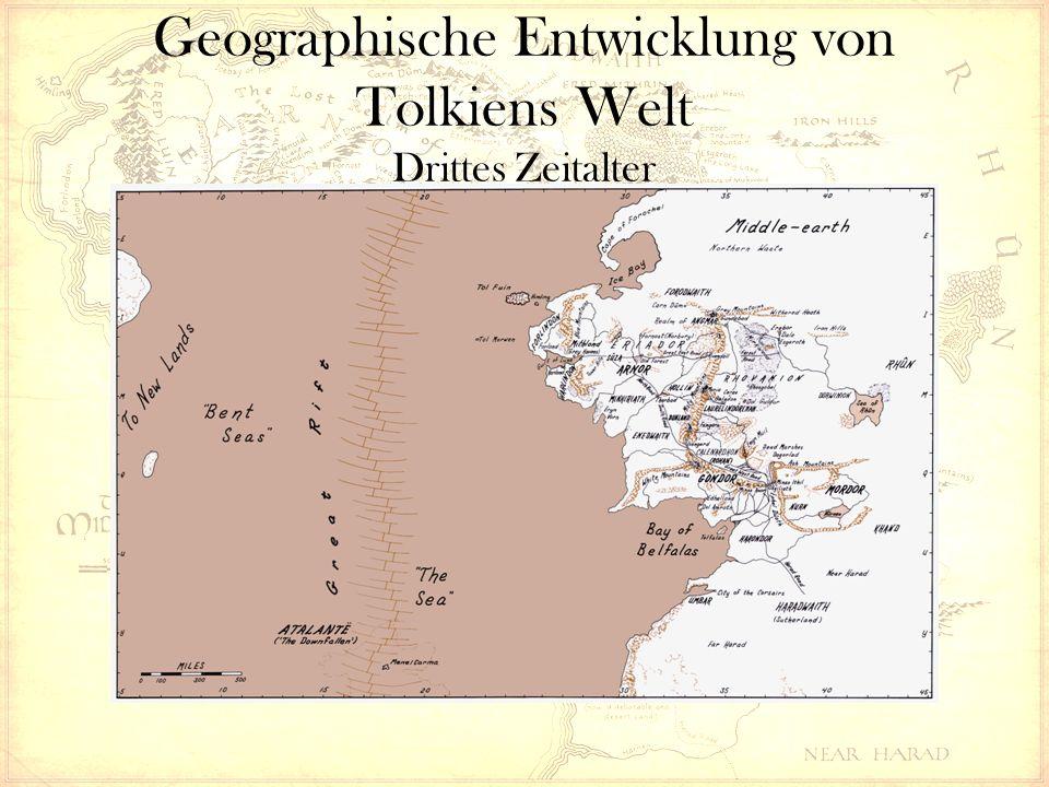 Geographische Entwicklung von Tolkiens Welt Drittes Zeitalter