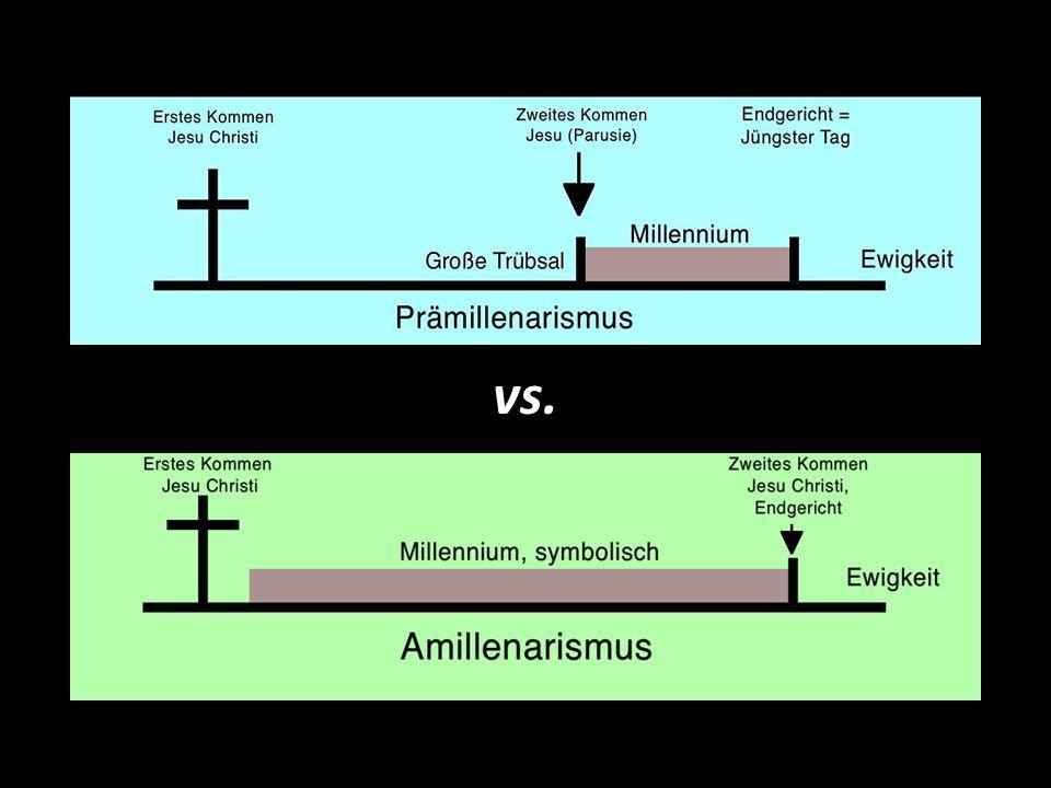 Historischer Prämillennialismus vs. Amillenialismus