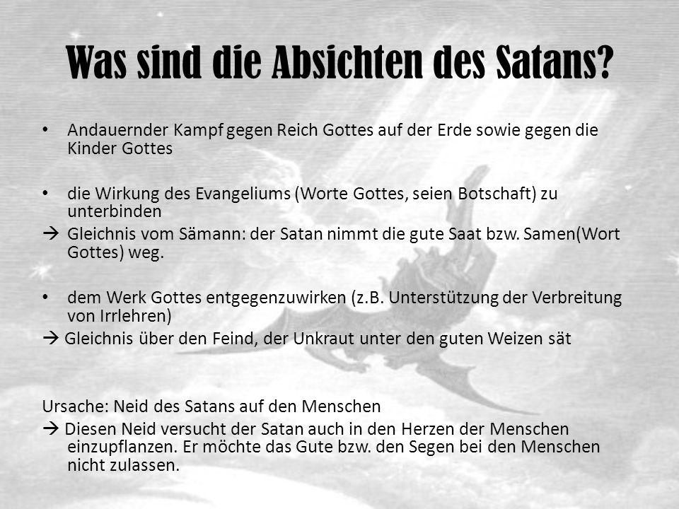 Was sind die Absichten des Satans.