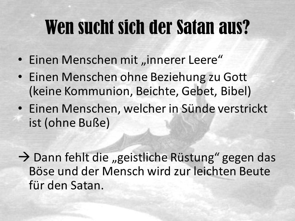 """Fazit Wir dürfen uns nicht vor Satan fürchten Stattdessen: Vertrauen in Christus und in seiner Macht Gott lässt die Versuche zu, aber innerhalb eines bestimmten Rahmens (Grenzen) Wir beten im Danksagungsgebet: """"…Jeden Neid, jede Versuchung, und alle Werke des Satans, die Nachstellungen böser Menschen und das Hervorkommen von Feinden, verborgen oder offenkundig, halte fern von uns…"""
