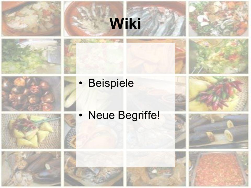Wiki Beispiele Neue Begriffe!