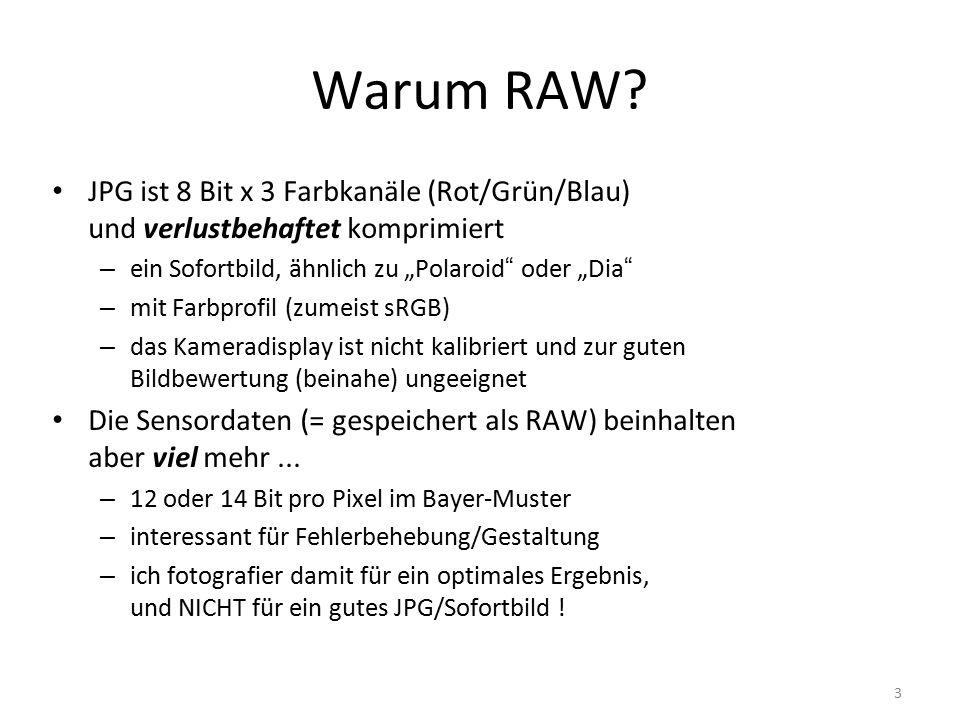 3 Warum RAW.
