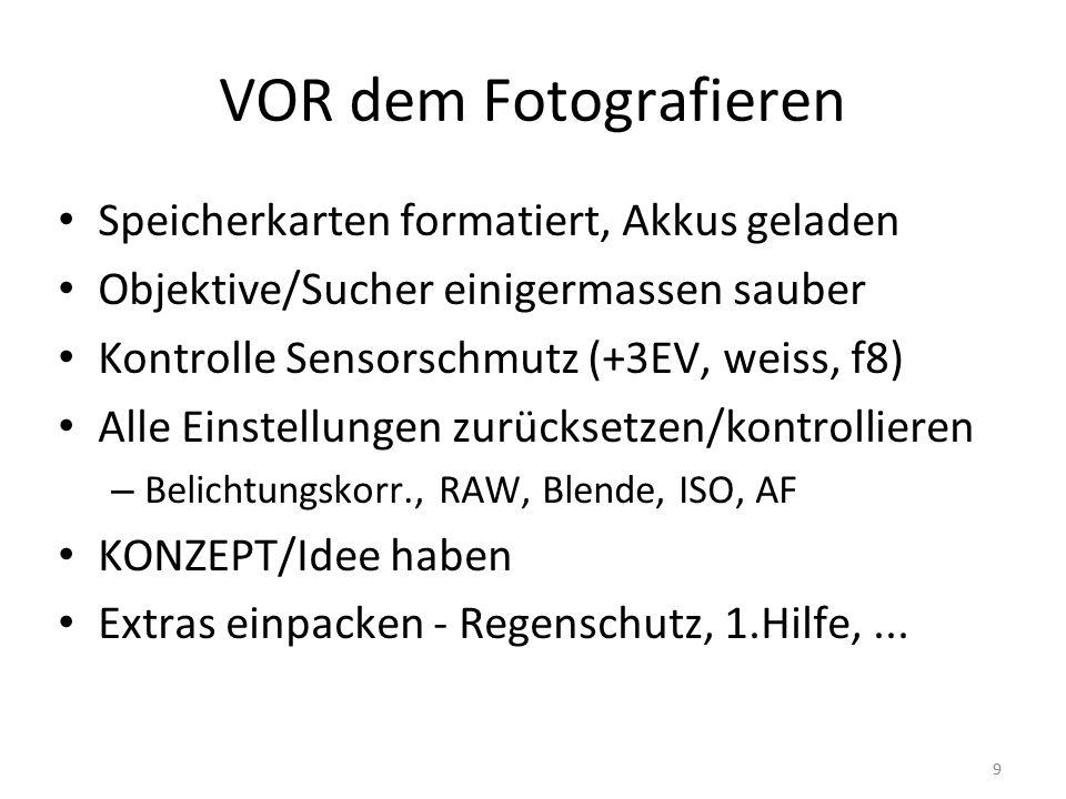 """10 Beim Fotografieren Konzept/Idee - aber nicht darin """"verlaufen AUCH beobachten nicht nur knipsen Standpunkt variieren Zeitweise kontrollieren (Histogramm,...) MEHR fotografieren und experimentieren (löschen ist einfacher als das Ärgern über verpasste Chancen) Gestalten - Model, Licht,..."""