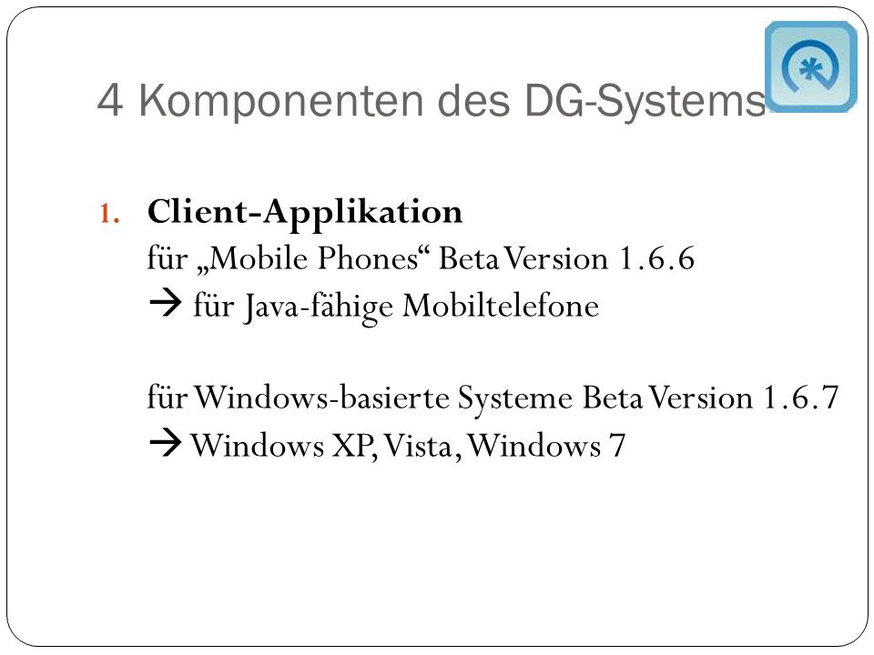 4 Komponenten des DG-Systems 1.