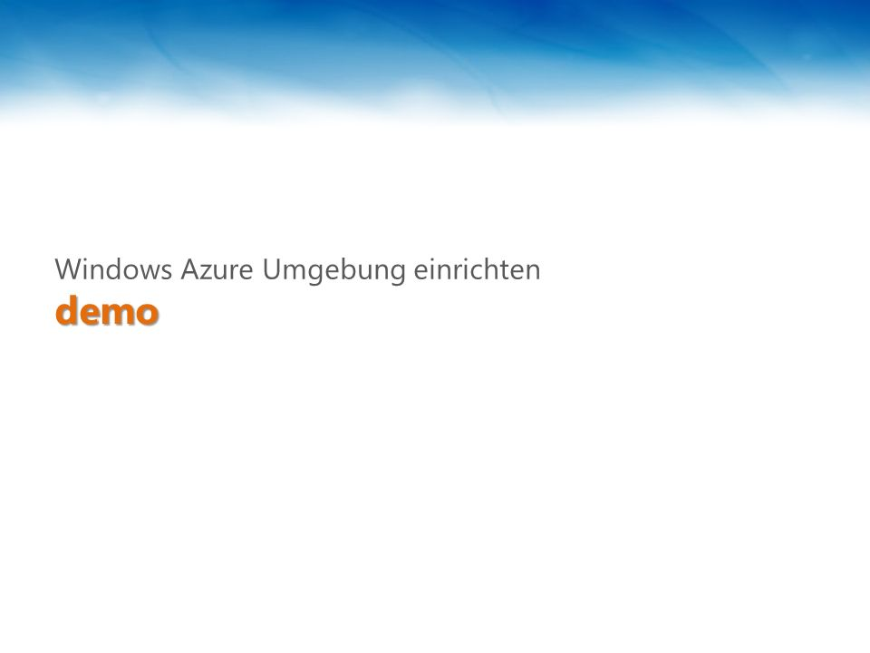 demodemo Windows Azure Umgebung einrichten