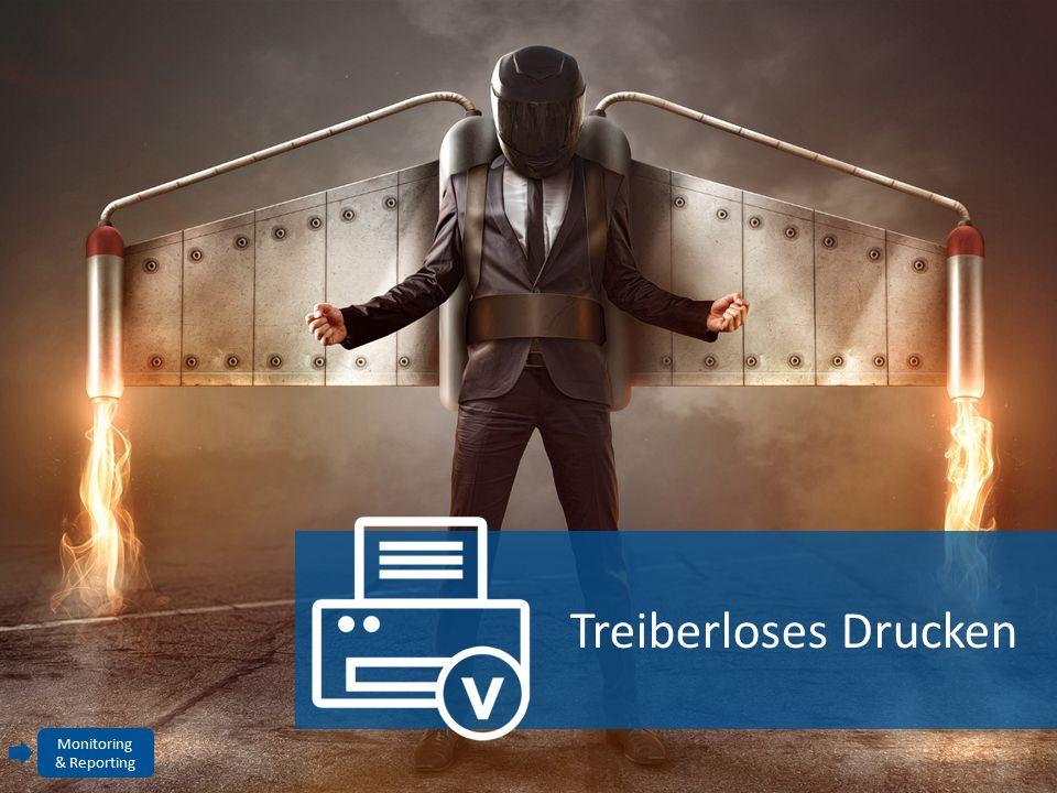 Treiberloses Drucken Monitoring & Reporting