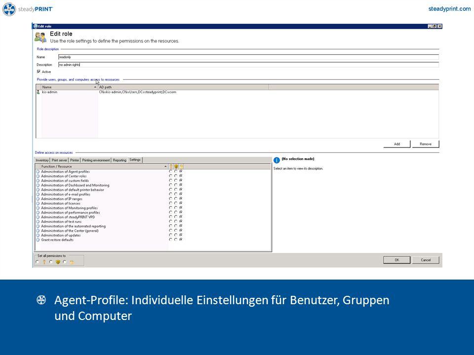Sp-center-015 Agent-Profile: Individuelle Einstellungen für Benutzer, Gruppen und Computer