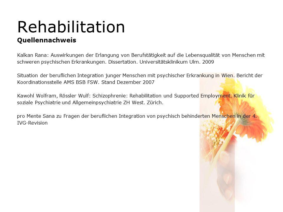 Rehabilitation Quellennachweis Kalkan Rana: Auswirkungen der Erlangung von Berufstätigkeit auf die Lebensqualität von Menschen mit schweren psychischen Erkrankungen.