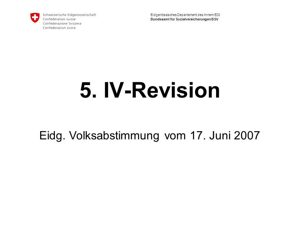 Eidgenössisches Departement des Innern EDI Bundesamt für Sozialversicherungen BSV 5.