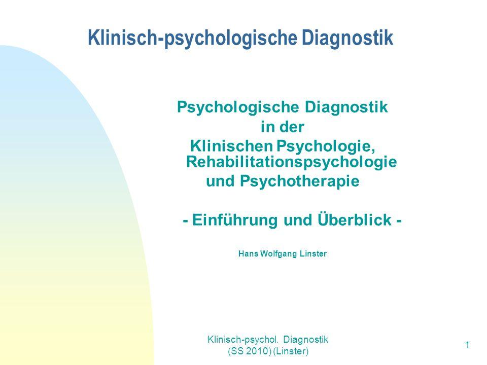 Klinisch-psychol.Diagnostik (SS 2010) (Linster) 52 Literaturverzeichnis (2) Röhrle, B.