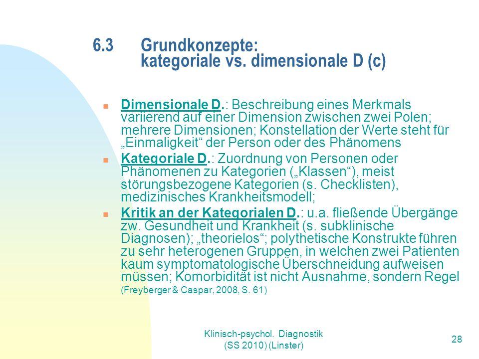 Klinisch-psychol. Diagnostik (SS 2010) (Linster) 28 6.3 Grundkonzepte: kategoriale vs.
