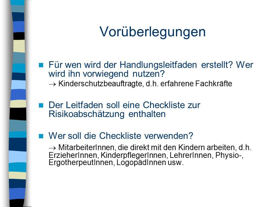 Welche Voraussetzungen soll die Checkliste erfüllen.