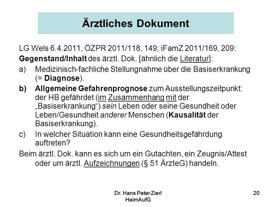 Dr.Hans Peter Zierl HeimAufG 20Dr. Hans Peter Zierl HeimAufG 20Dr.