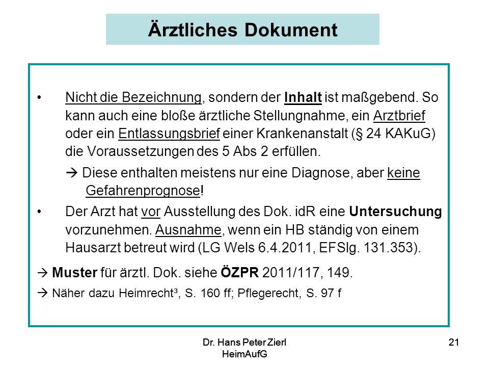 Dr.Hans Peter Zierl HeimAufG 21Dr. Hans Peter Zierl HeimAufG 21Dr.