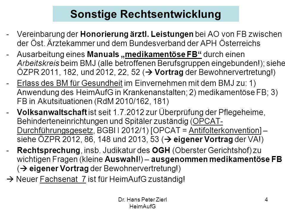 Dr.Hans Peter Zierl HeimAufG 5 Judikatur – allgem.