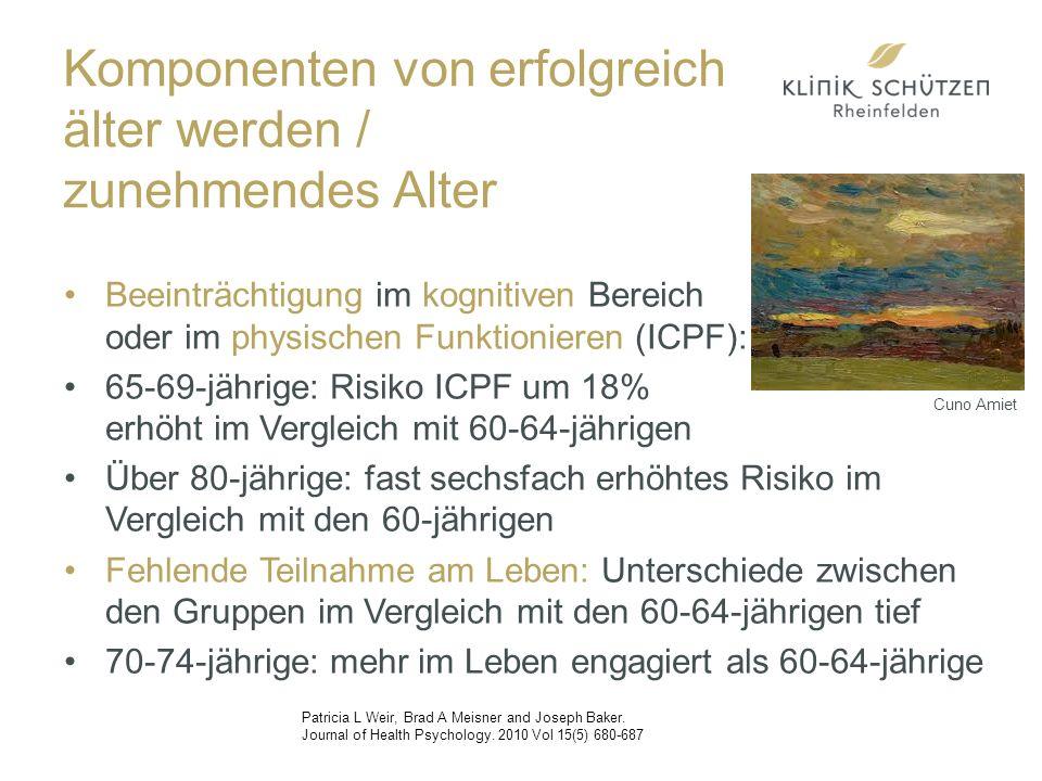 Beeinträchtigung im kognitiven Bereich oder im physischen Funktionieren (ICPF): 65-69-jährige: Risiko ICPF um 18% erhöht im Vergleich mit 60-64-jährigen Über 80-jährige: fast sechsfach erhöhtes Risiko im Vergleich mit den 60-jährigen Fehlende Teilnahme am Leben: Unterschiede zwischen den Gruppen im Vergleich mit den 60-64-jährigen tief 70-74-jährige: mehr im Leben engagiert als 60-64-jährige Patricia L Weir, Brad A Meisner and Joseph Baker.