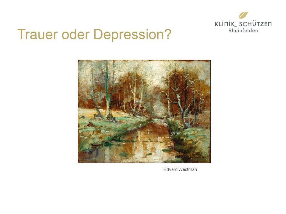 Trauer oder Depression? Edvard Westman