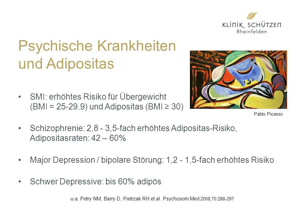 Psychische Krankheiten und Adipositas SMI: erhöhtes Risiko für Übergewicht (BMI = 25-29.9) und Adipositas (BMI ≥ 30) Schizophrenie: 2,8 - 3,5-fach erhöhtes Adipositas-Risiko, Adipositasraten: 42 – 60% Major Depression / bipolare Störung: 1,2 - 1,5-fach erhöhtes Risiko Schwer Depressive: bis 60% adipös u.a.