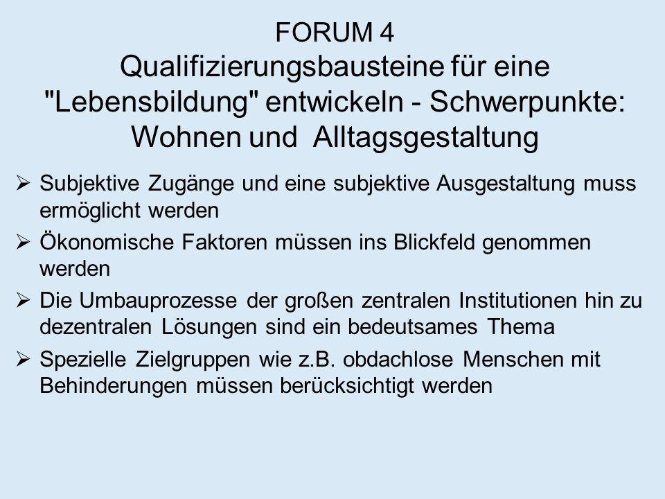 FORUM 4 Qualifizierungsbausteine für eine