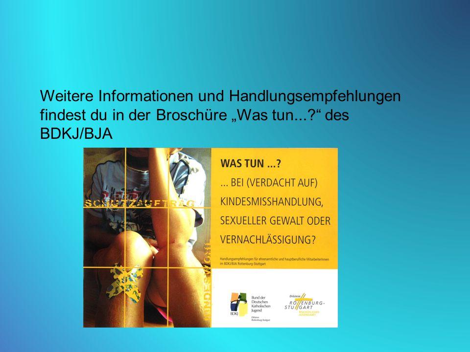 """Weitere Informationen und Handlungsempfehlungen findest du in der Broschüre """"Was tun... des BDKJ/BJA"""