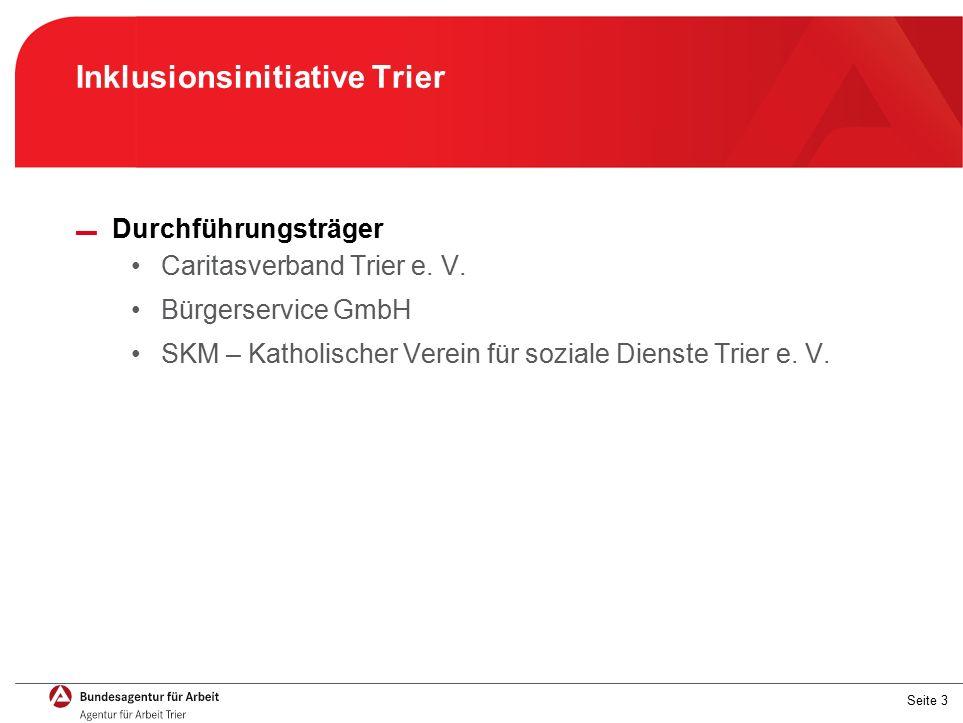Seite 3 Inklusionsinitiative Trier ▬ Durchführungsträger Caritasverband Trier e.