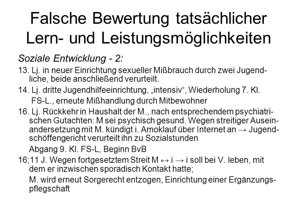 Falsche Bewertung tatsächlicher Lern- und Leistungsmöglichkeiten Soziale Entwicklung - 2: 13.