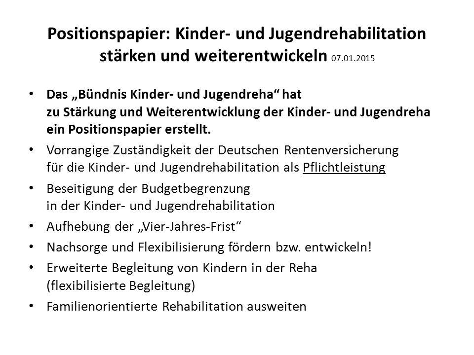 """Positionspapier: Kinder- und Jugendrehabilitation stärken und weiterentwickeln 07.01.2015 Das """"Bündnis Kinder- und Jugendreha"""" hat zu Stärkung und Wei"""