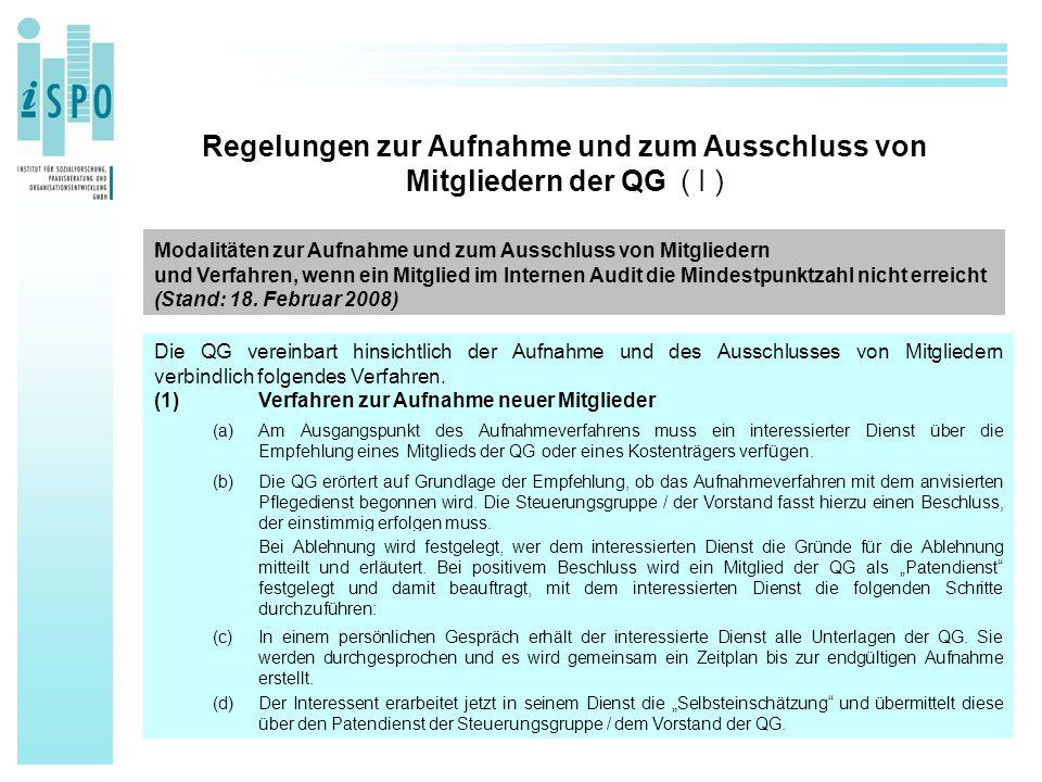Regelungen zur Aufnahme und zum Ausschluss von Mitgliedern der QG ( I ) Modalitäten zur Aufnahme und zum Ausschluss von Mitgliedern und Verfahren, wenn ein Mitglied im Internen Audit die Mindestpunktzahl nicht erreicht (Stand: 18.