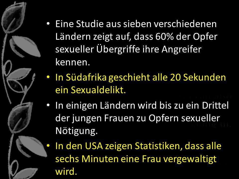 Eine Studie aus sieben verschiedenen Ländern zeigt auf, dass 60% der Opfer sexueller Übergriffe ihre Angreifer kennen.
