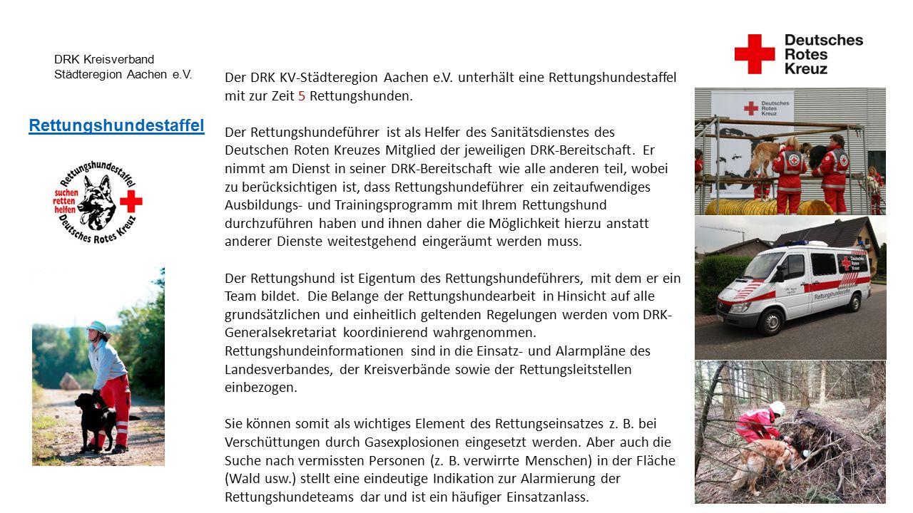 DRK Kreisverband Städteregion Aachen e.V. Rettungshundestaffel Der DRK KV-Städteregion Aachen e.V.