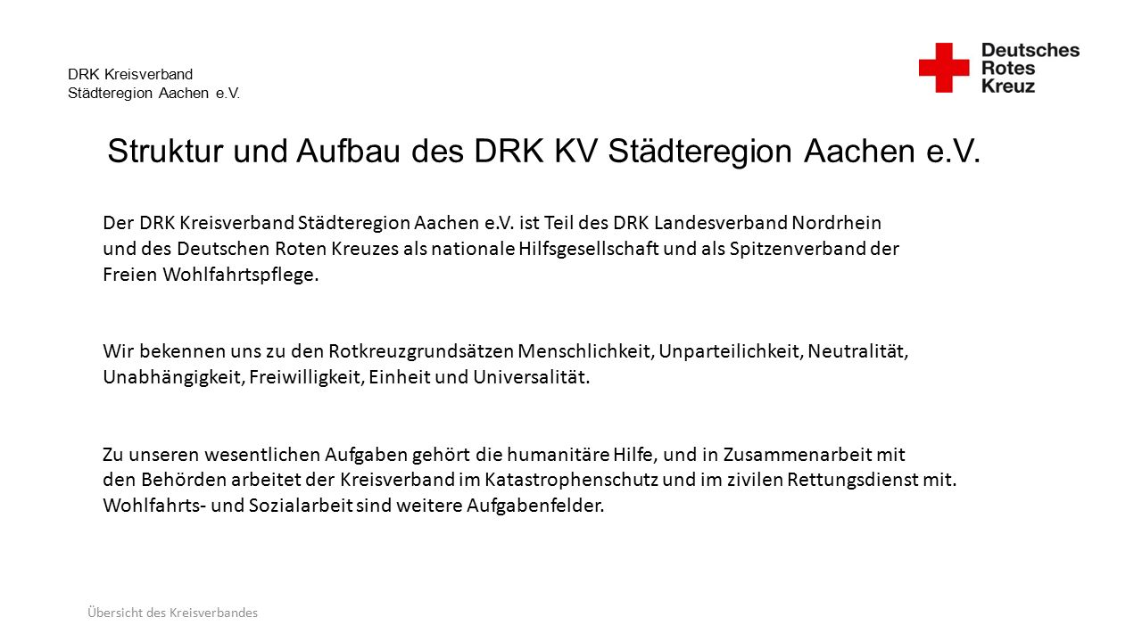 DRK Kreisverband Städteregion Aachen e.V. Struktur und Aufbau des DRK KV Städteregion Aachen e.V.
