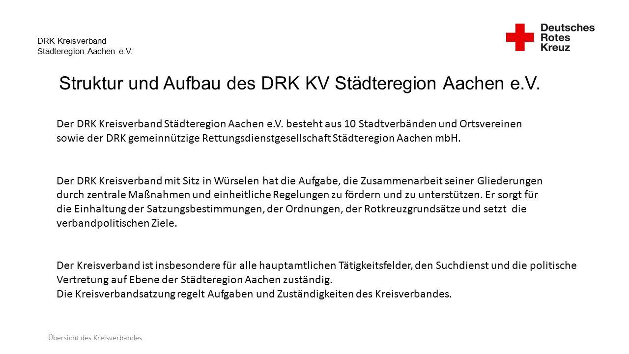 DRK Kreisverband Städteregion Aachen e.V.Struktur und Aufbau des DRK KV Städteregion Aachen e.V.