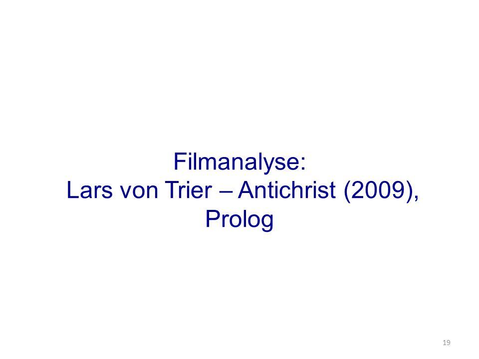 Filmanalyse: Lars von Trier – Antichrist (2009), Prolog 19