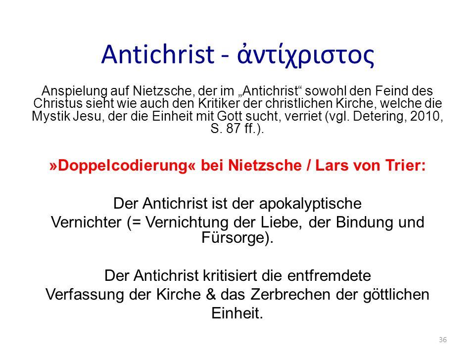 """Anspielung auf Nietzsche, der im """"Antichrist sowohl den Feind des Christus sieht wie auch den Kritiker der christlichen Kirche, welche die Mystik Jesu, der die Einheit mit Gott sucht, verriet (vgl."""
