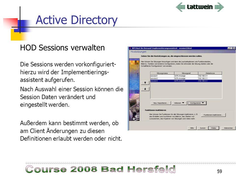 58 Active Directory Einige Parameter lassen sich vom Benutzer ändern, andere nicht. Damit kann sichergestellt werden, dass nur befugte Personen Zugang