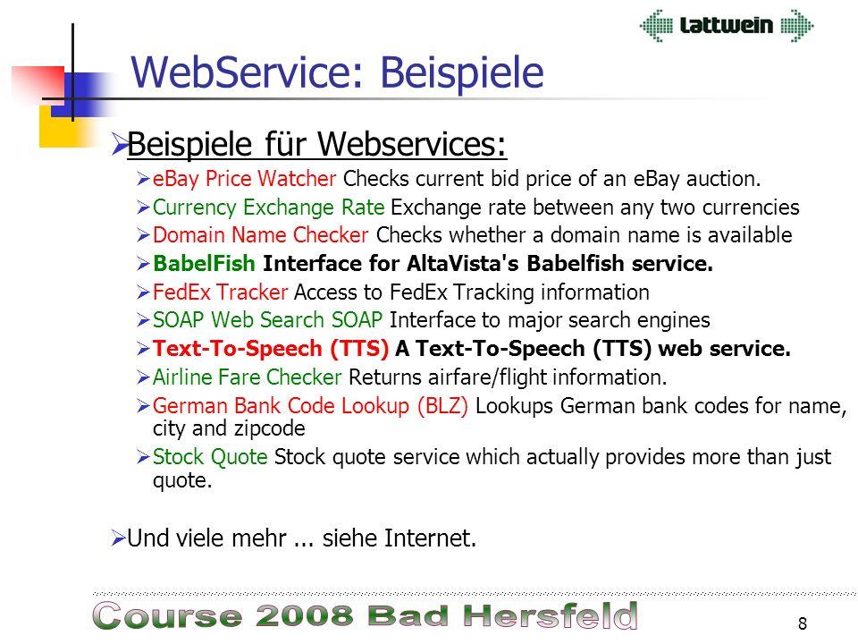 7 Was ist ein Web Service ? Web Services sind aufrufbare Dienste im Internet. In Web Services sind Kommunikation und Methode standardisiert. Web Servi