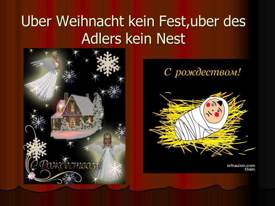 Uber Weihnacht kein Fest,uber des Adlers kein Nest