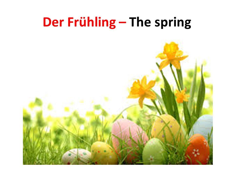 Der Frühling – The spring
