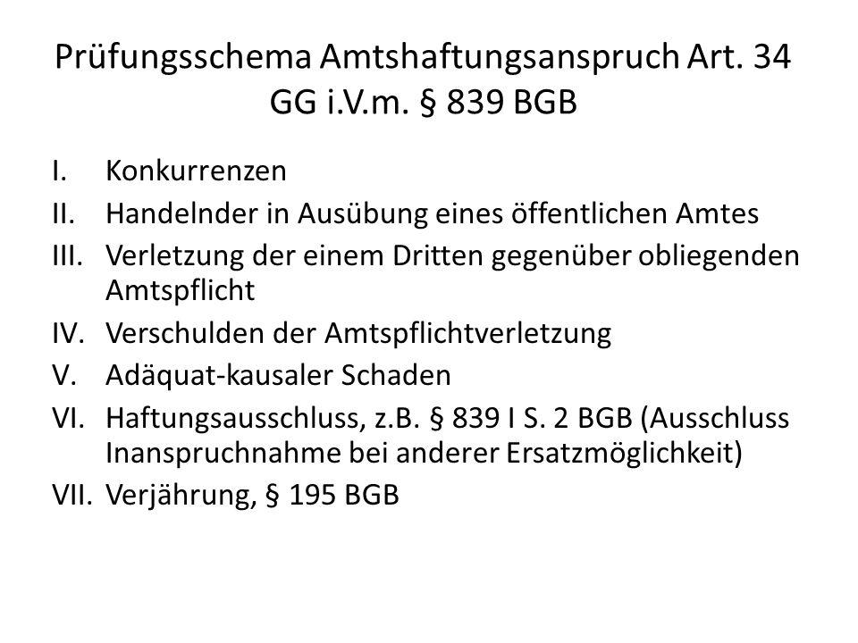 Prüfungsschema Amtshaftungsanspruch Art.34 GG i.V.m.