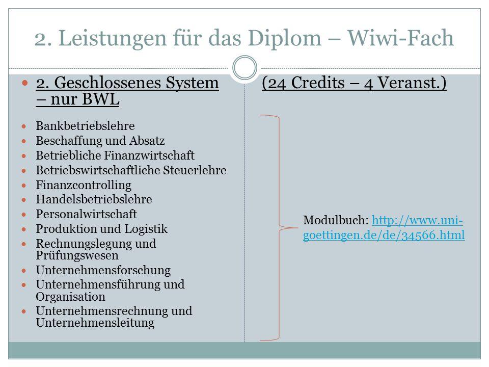 2. Leistungen für das Diplom – Wiwi-Fach 2.