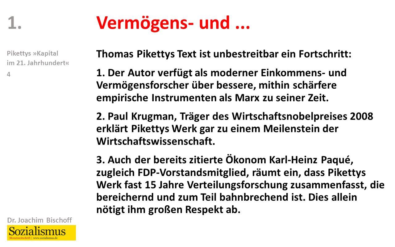 Dr. Joachim Bischoff Pikettys »Kapital im 21. Jahrhundert« 4 Vermögens- und...
