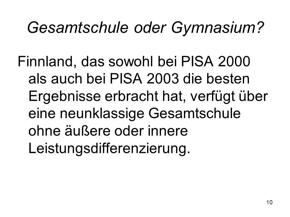 9 Gymnasium Zu teuer Veraltete Unterrichtsorganisation Veralteter Lehrplan (Entrümpelung erforderlich) brain drain