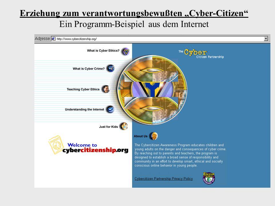 """Erziehung zum verantwortungsbewußten """"Cyber-Citizen Ein Programm-Beispiel aus dem Internet"""