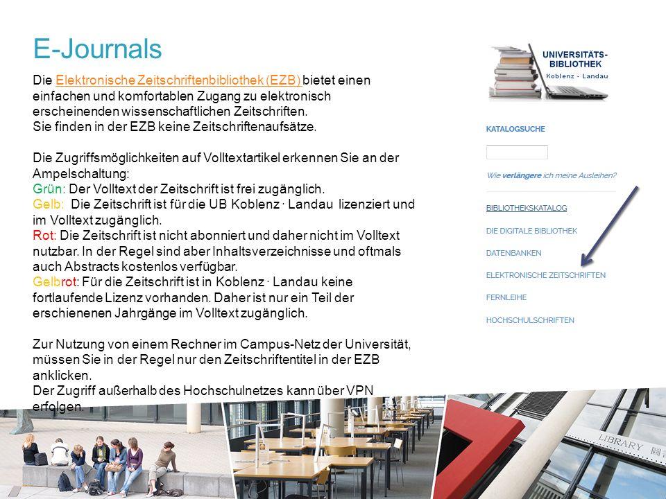 E-Journals Die Elektronische Zeitschriftenbibliothek (EZB) bietet einen einfachen und komfortablen Zugang zu elektronisch erscheinenden wissenschaftlichen Zeitschriften.Elektronische Zeitschriftenbibliothek (EZB) Sie finden in der EZB keine Zeitschriftenaufsätze.