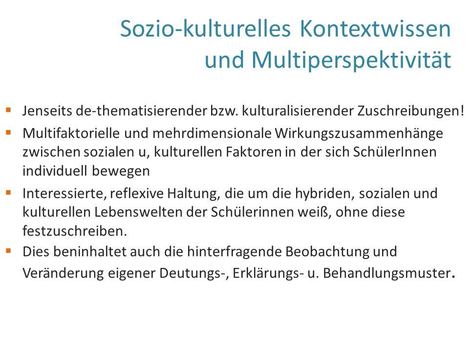 Sozio-kulturelles Kontextwissen und Multiperspektivität  Jenseits de-thematisierender bzw.