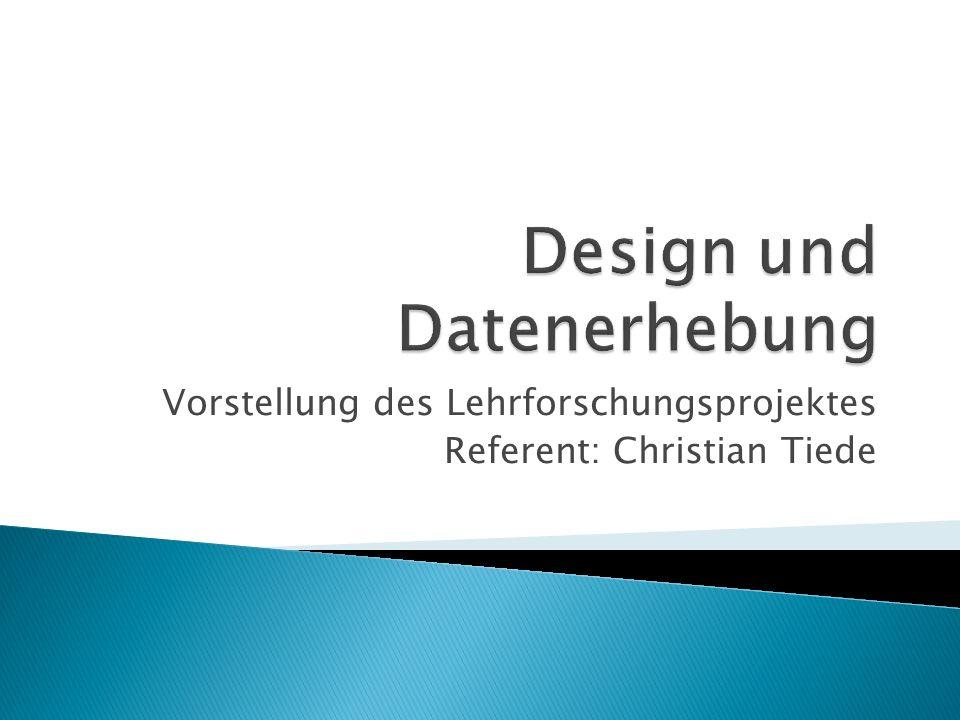 Vorstellung des Lehrforschungsprojektes Referent: Christian Tiede