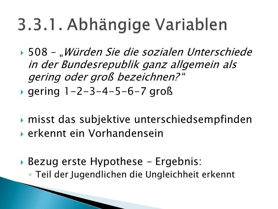 """ 508 – """"Würden Sie die sozialen Unterschiede in der Bundesrepublik ganz allgemein als gering oder groß bezeichnen? """"  gering 1-2-3-4-5-6-7 groß  mi"""